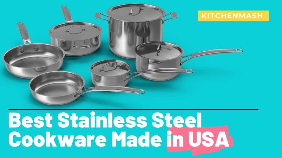 8 Best Stainless Steel Cookware Made In USA 2021 Reviews