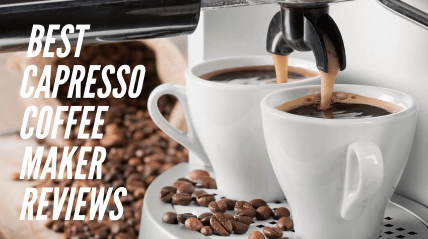 Capresso Coffee Maker Reviews | Cappresso Reviews 2021