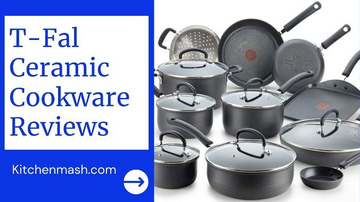 T-Fal Ceramic Cookware Reviews and Buying Guide