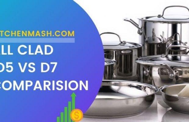 All Clad D5 vs D7