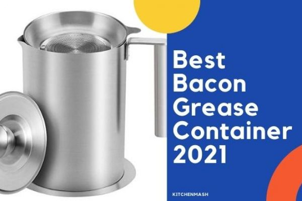 Best Bacon Grease Container 2021