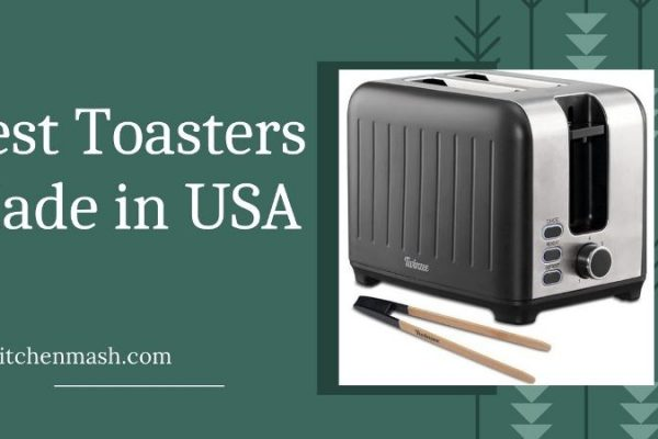 Best Toasters Made in USA